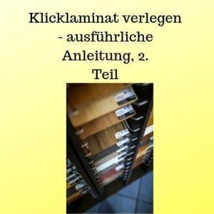 Klicklaminat verlegen - ausführliche Anleitung, 2. Teil