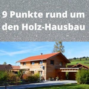 9 Punkte rund um den Holz-Hausbau
