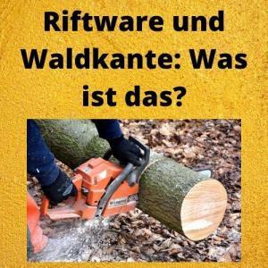 Riftware und Waldkante Was ist das